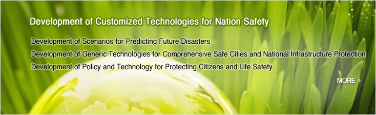 Development of Customized Technologies for Nation Safety